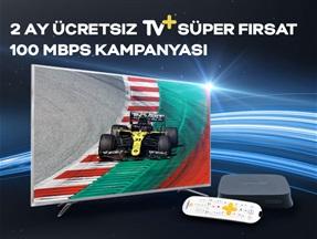 2 Ay Ücretsiz TV+ Süper Fırsat 100 Mbps Kampanyası