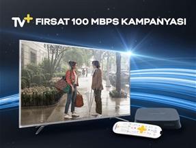 TV+ Fırsat 100 Mbps Kampanyası