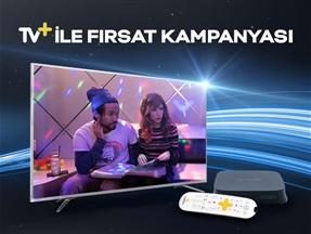 TV+ ile Fırsat Kampanyası