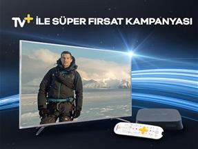 TV+ ile Süper Fırsat Kampanyası