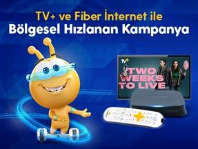 TV+ Ve Fiber İnternet İle Bölgesel Hızlanan Kampanya