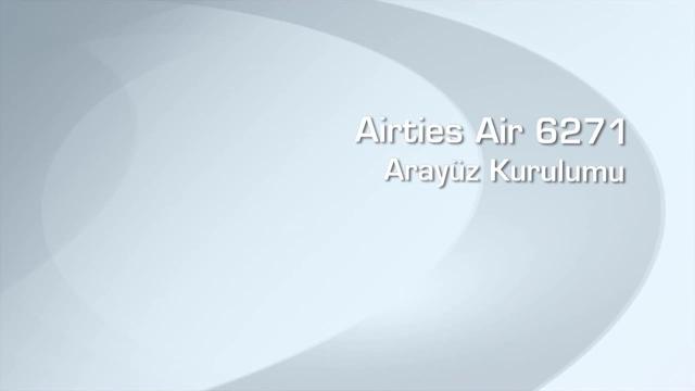 Airties Air 6271 Arayüz Kurulumu